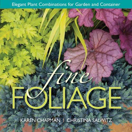 Fine Foliage by Karen Chapman & Christina Salwitz